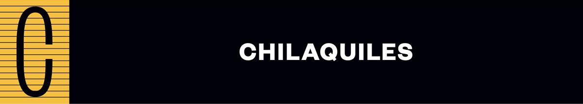 C Chilaquiles