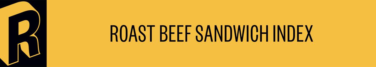Roast Beef Sandwich Index