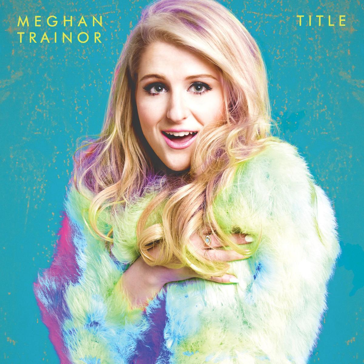 Meghan Trainor 'Title' Via Epic Records