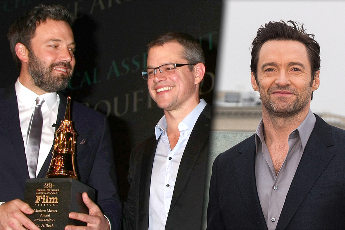 Ben Affleck Matt Damon Hugh Jackman