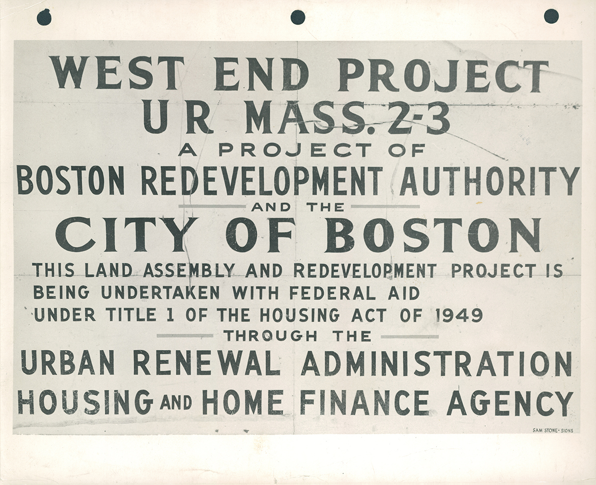 West End Urban Renewal Project sign by City of Boston Archives on Flickr/Creative Commons