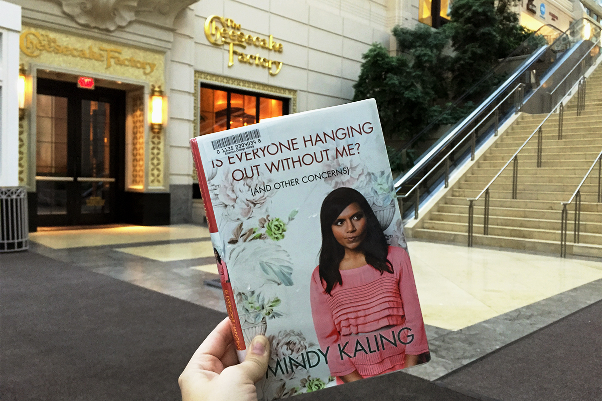 Mindy Kaling Is Everyone Hanging Out Without Me Cheesecake Factory