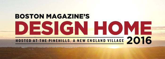 Design Home 2016 - Boston Magazine
