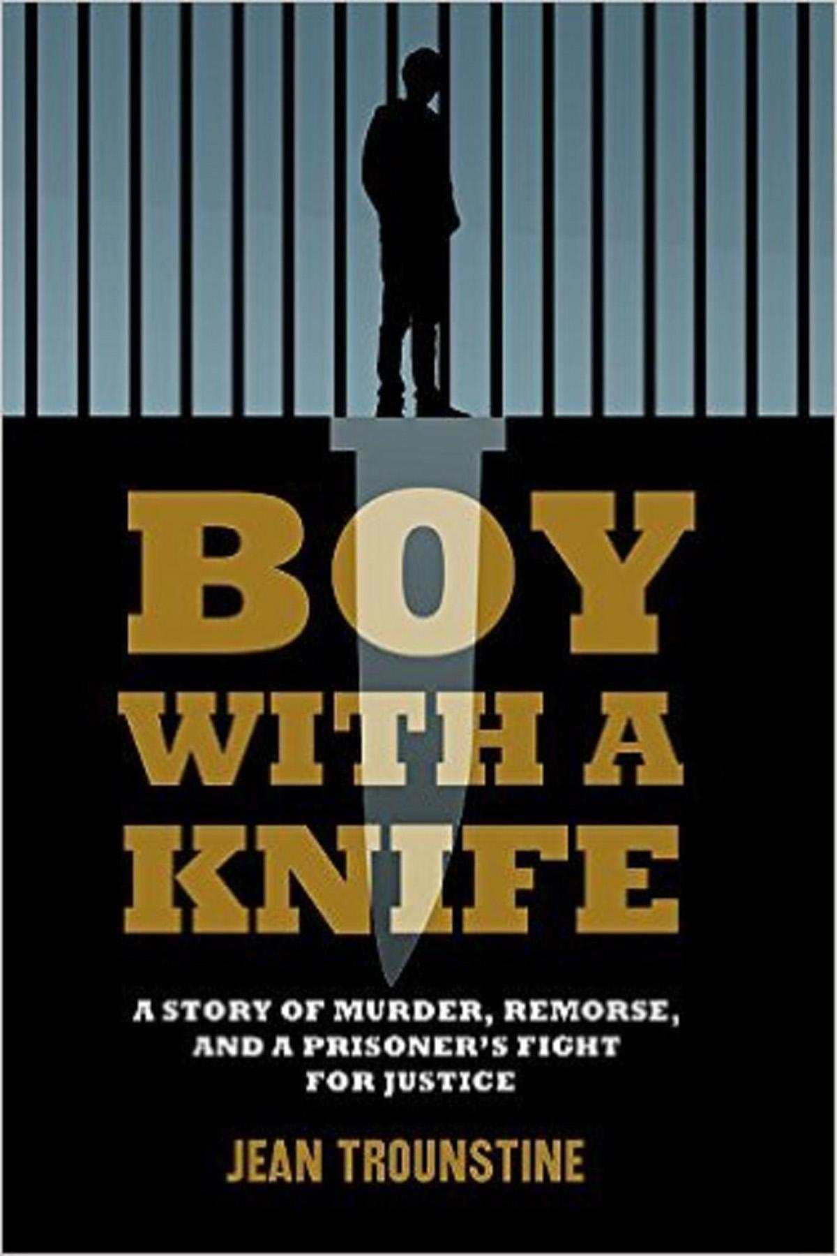 Boy with a Knife Jean Trounstine