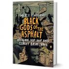 Onaje X.O. Woodbine Black Gods of the Asphalt sq