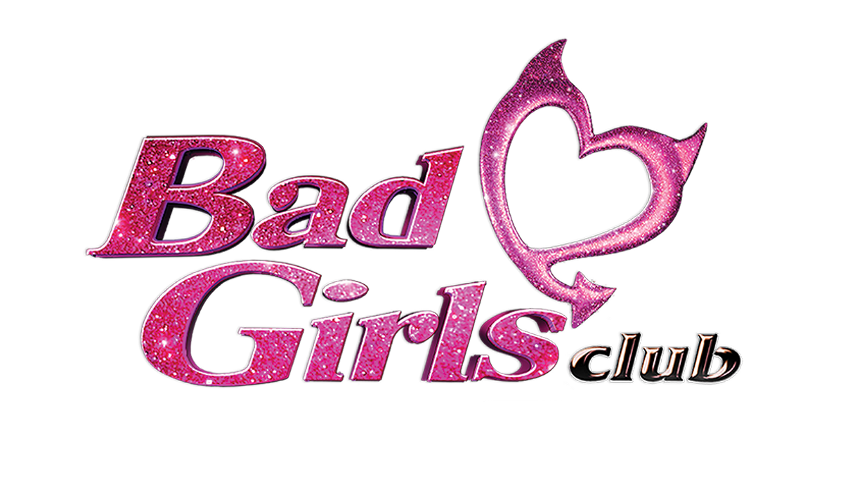 'Bad Girls Club'