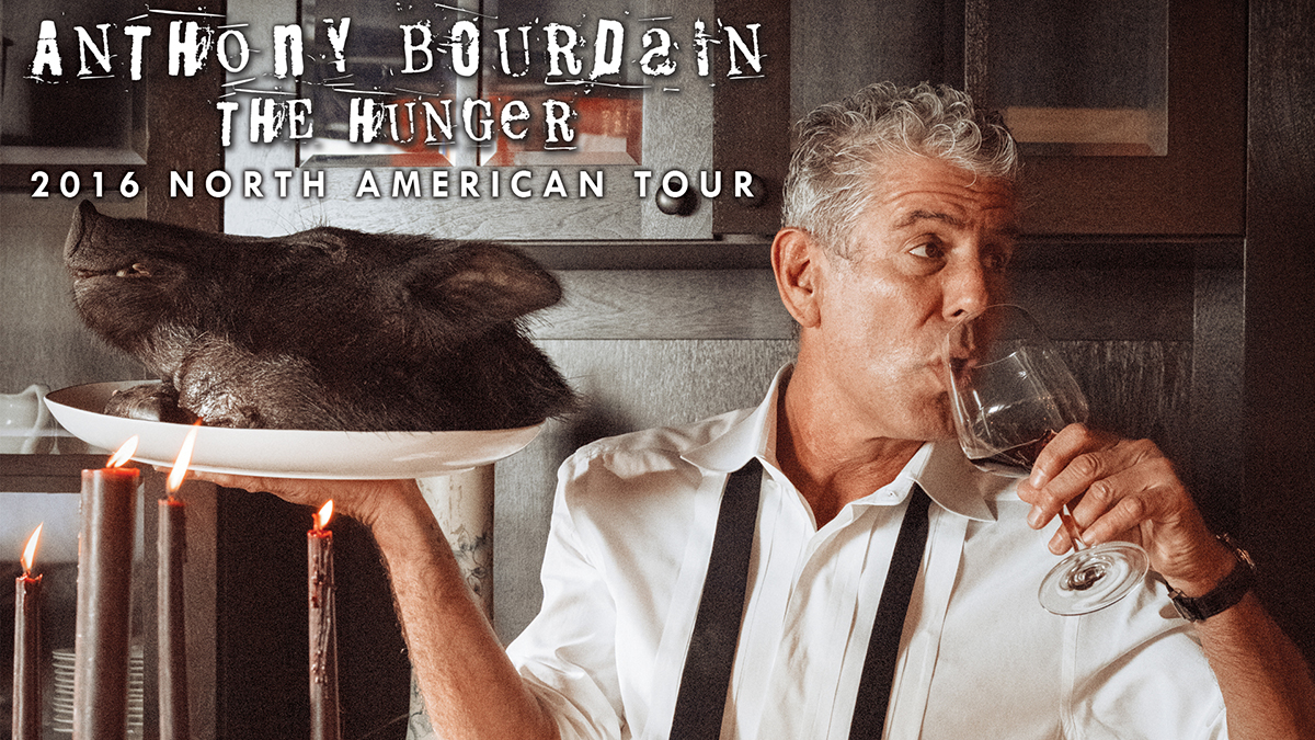 Anthony Bourdain the Hunger tour poster