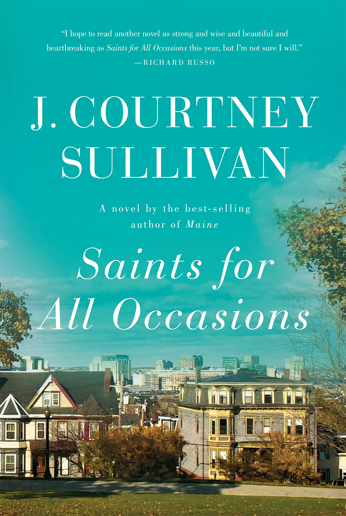 Saints for All Occasions by J. Courtney Sullivan. / Courtesy Photo