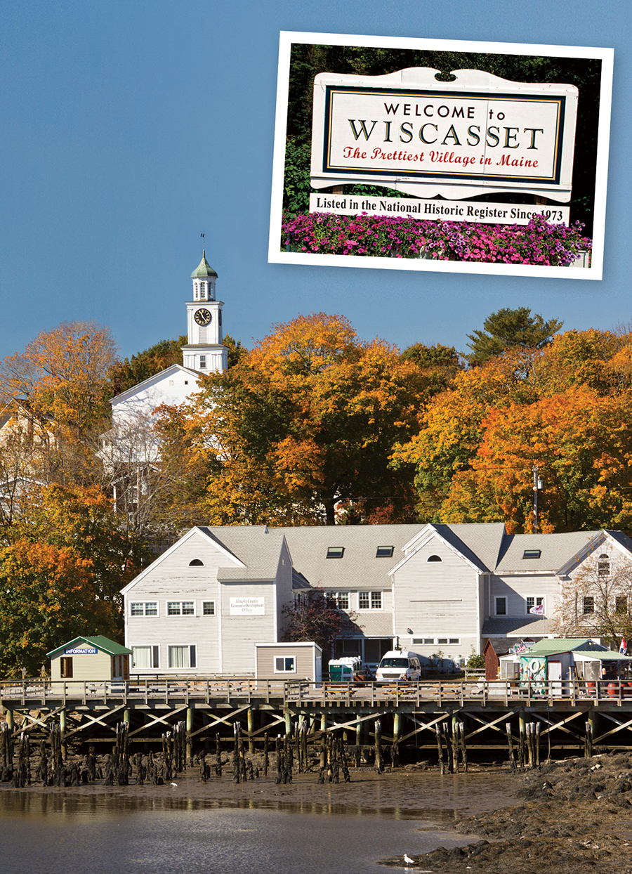 One Last Question Why Is Wiscasset Called The Prettiest